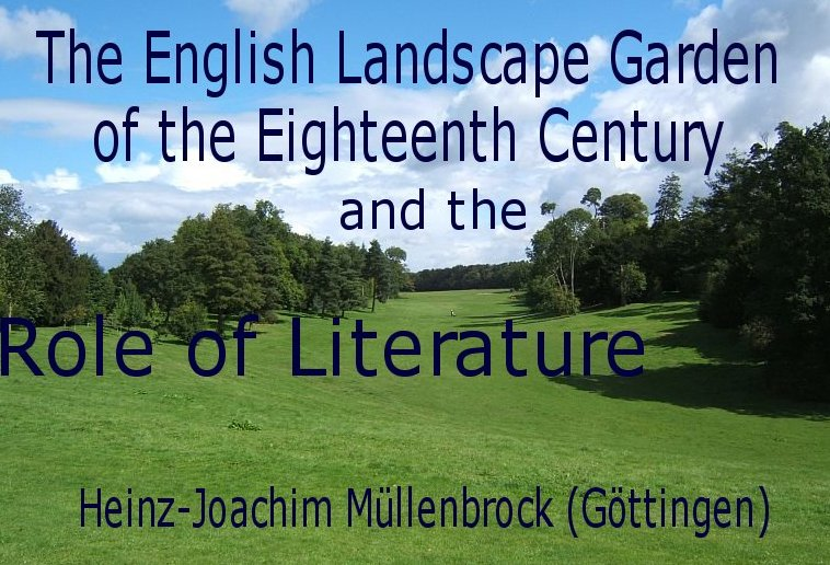 The English Landscape Garden of the Eighteenth Century and the Role ...